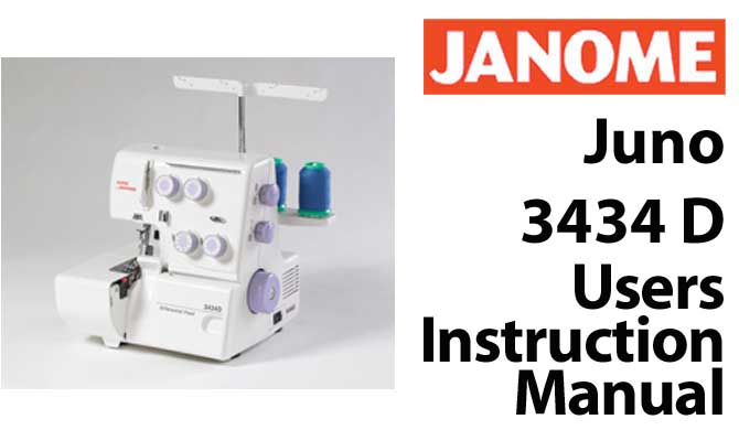 Janome Juno 3434D User Instruction Manual